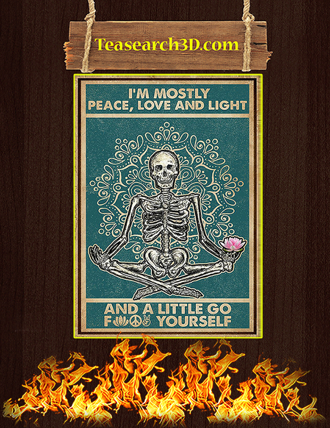 Skeleton yoga I'm mostly peace love and light poster A3