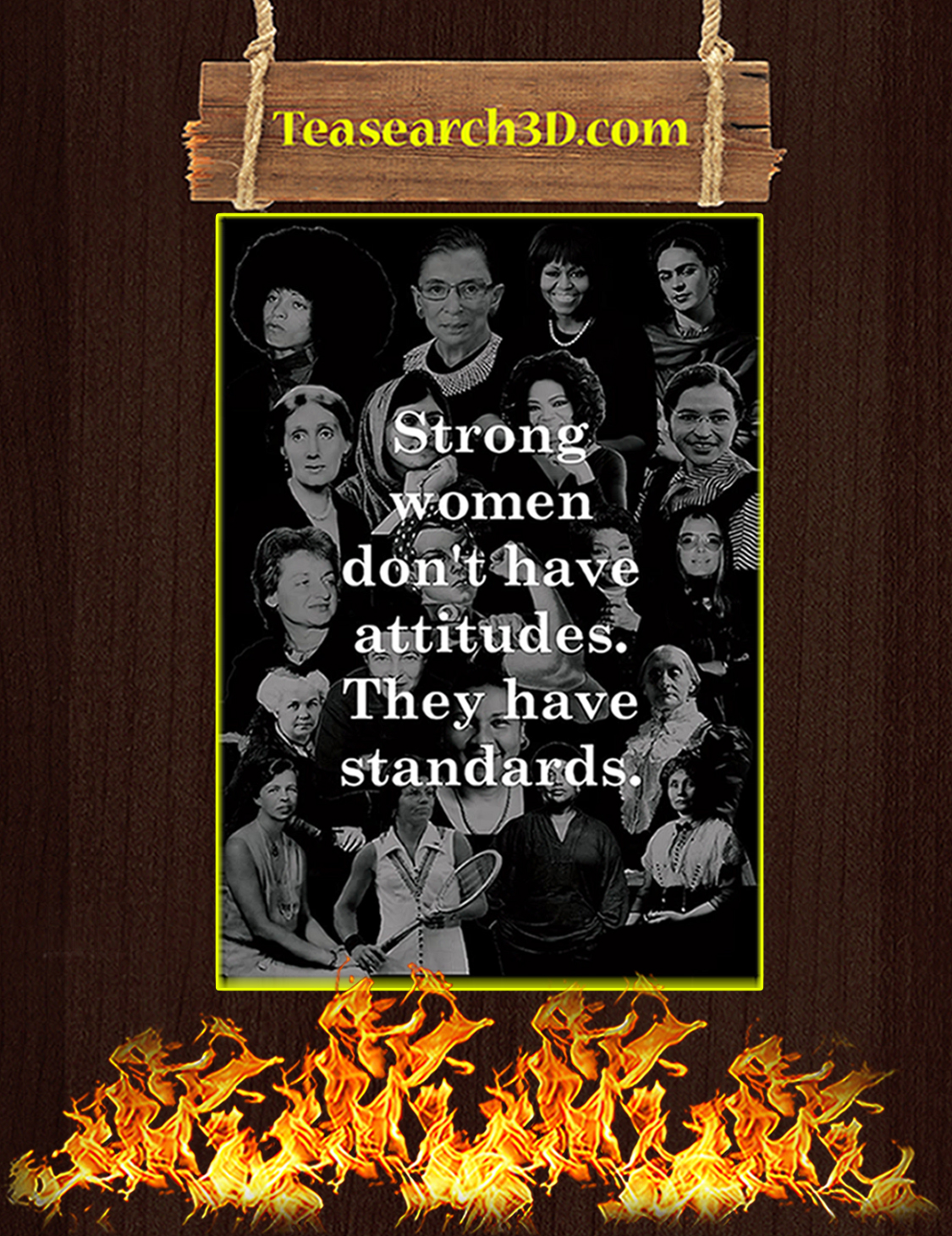Strong women don't have attitude they have standards poster A3