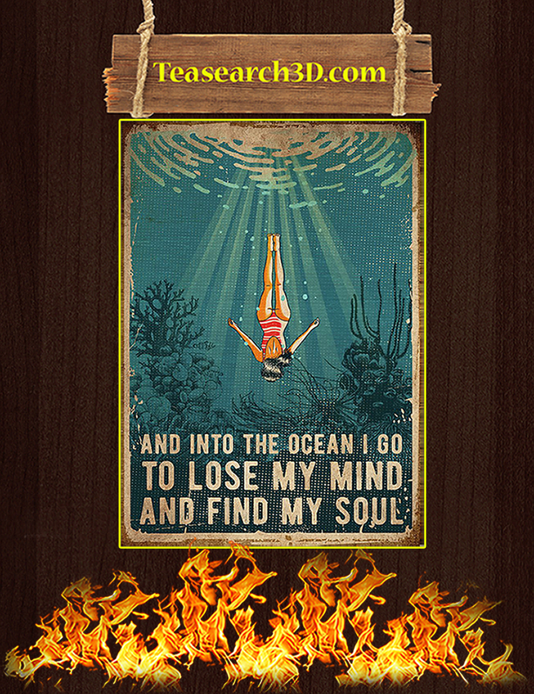 Swimming And into the ocean I go to lose my mind and find my soul poster A2