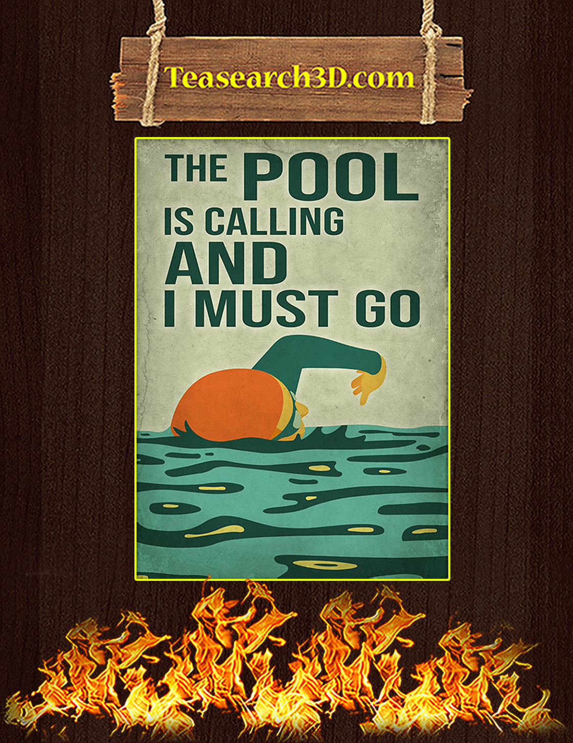 Swimming the pool is calling and I must go poster A3