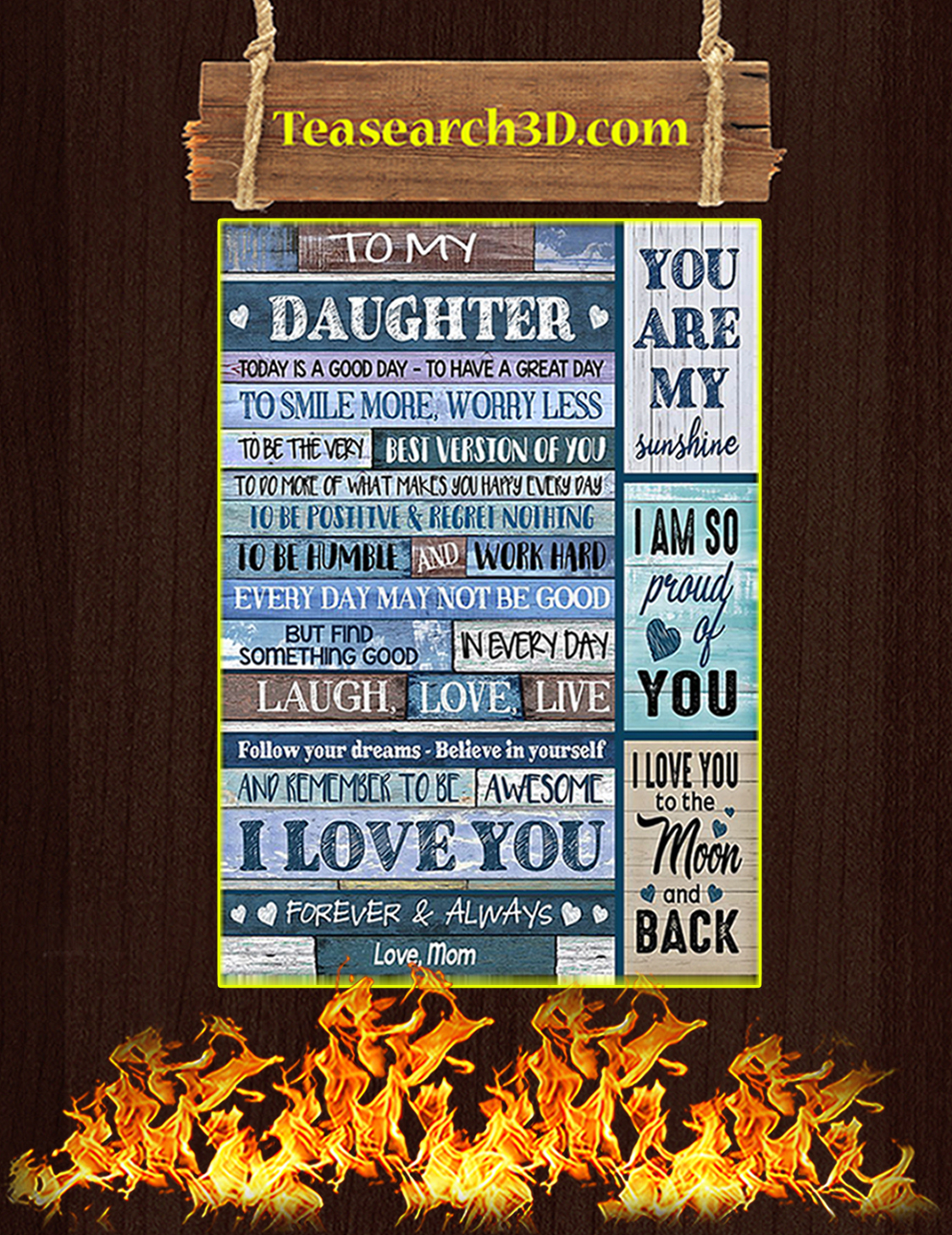 To my daughter today is a good day love mom poster A3