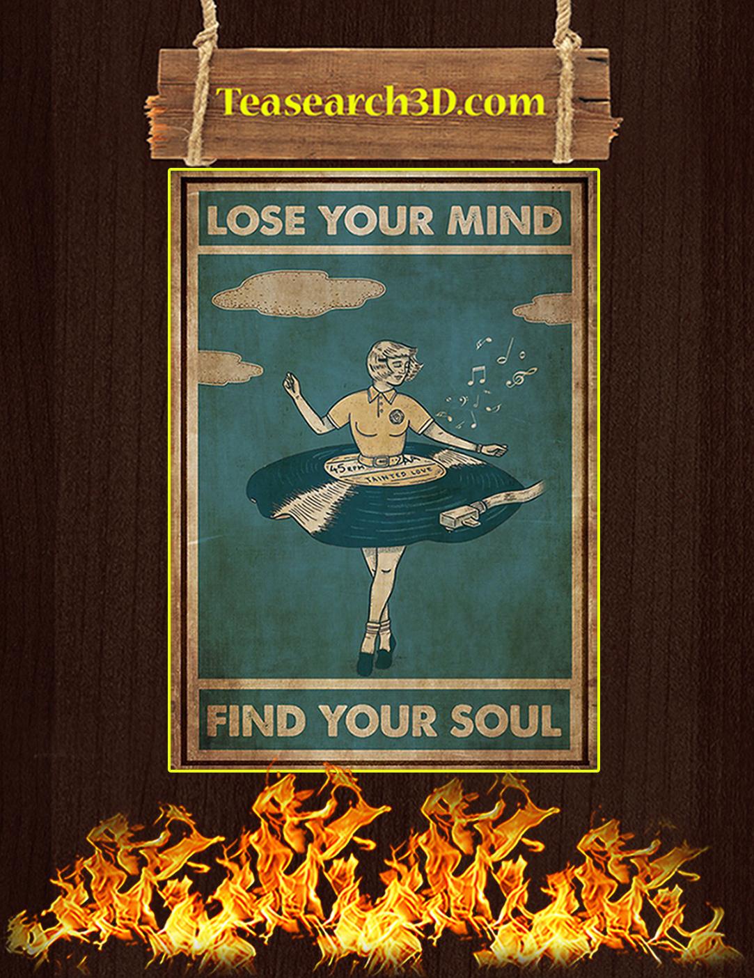 Vinyl dress lose your mind find your soul poster A2
