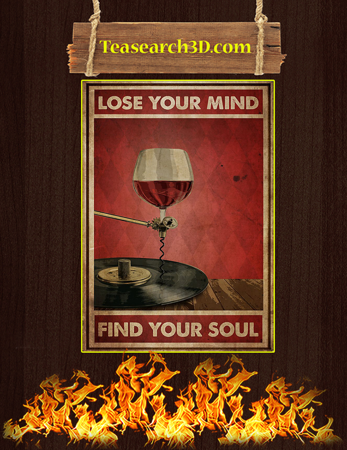 WINE AND VINYL LOSE YOUR MIND FIND YOUR SOUL POSTER A3