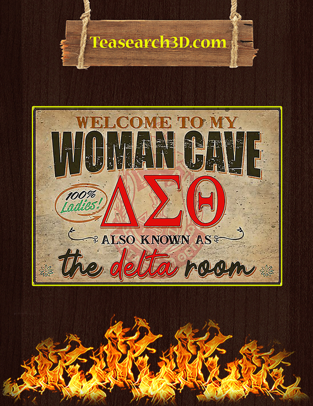 Welcome to my woman cave the delta room poster A2