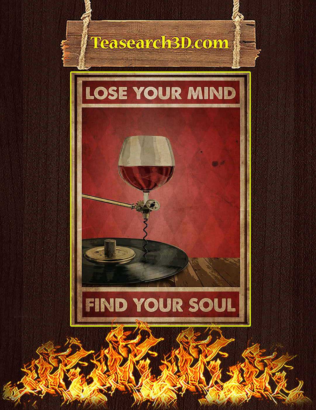 Wine and vinyl lose your mind find your soul poster A2