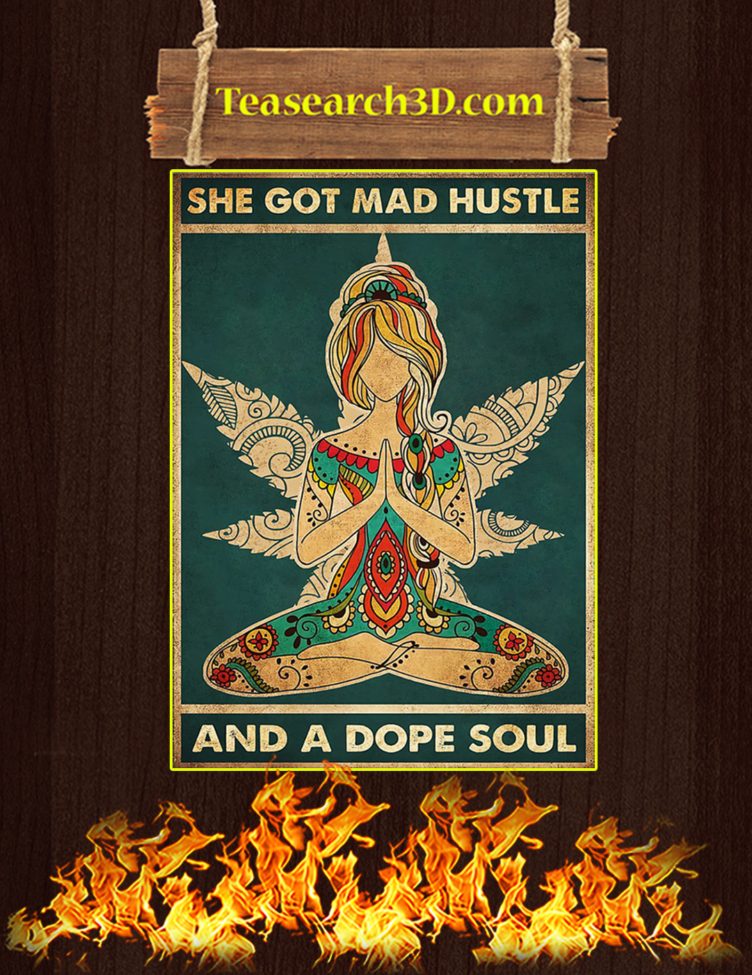 Yoga She got mad hustle and a dope soul poster A2