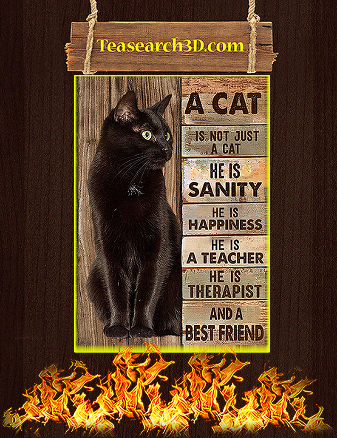A cat is not just a cat he is sanity he is happiness poster A3