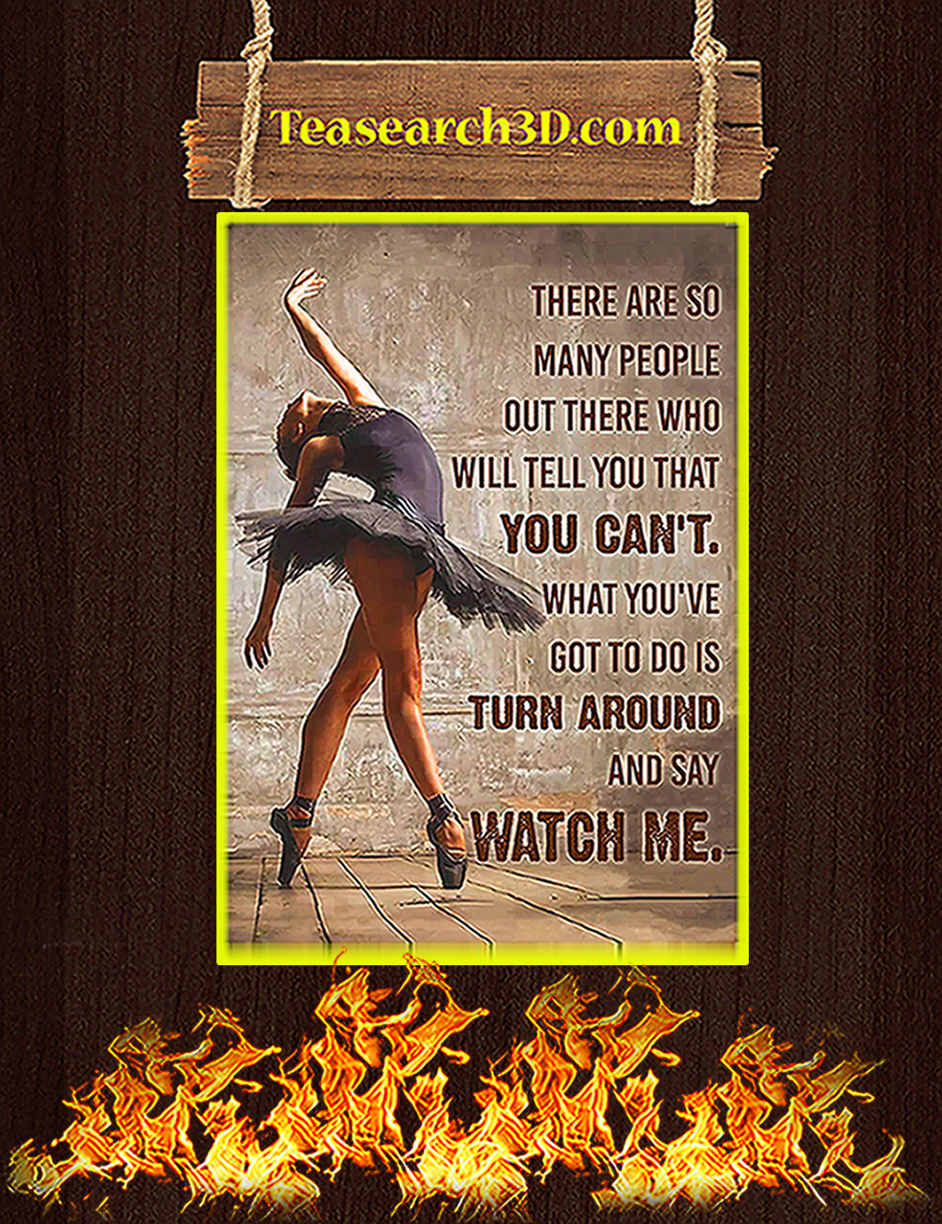 Ballet dancer there are so many people out there poster A1