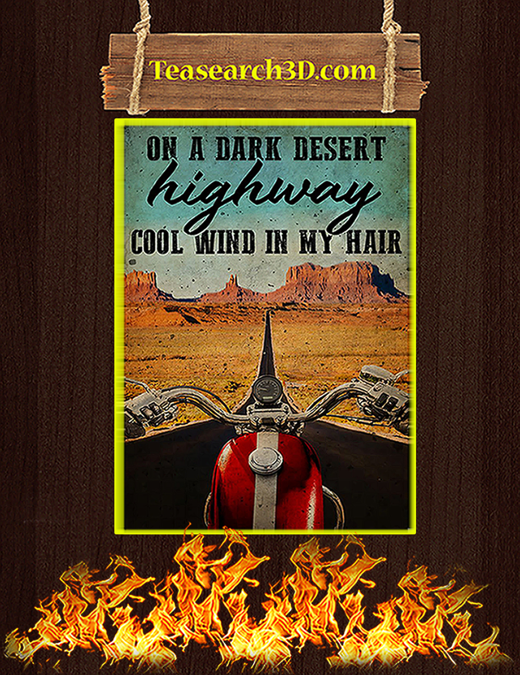 Biker on a dark desert highway cool wind in my hair poster A1