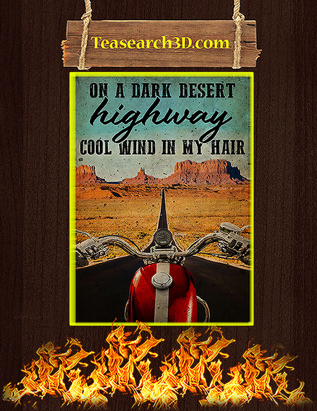 Biker on a dark desert highway cool wind in my hair poster A2