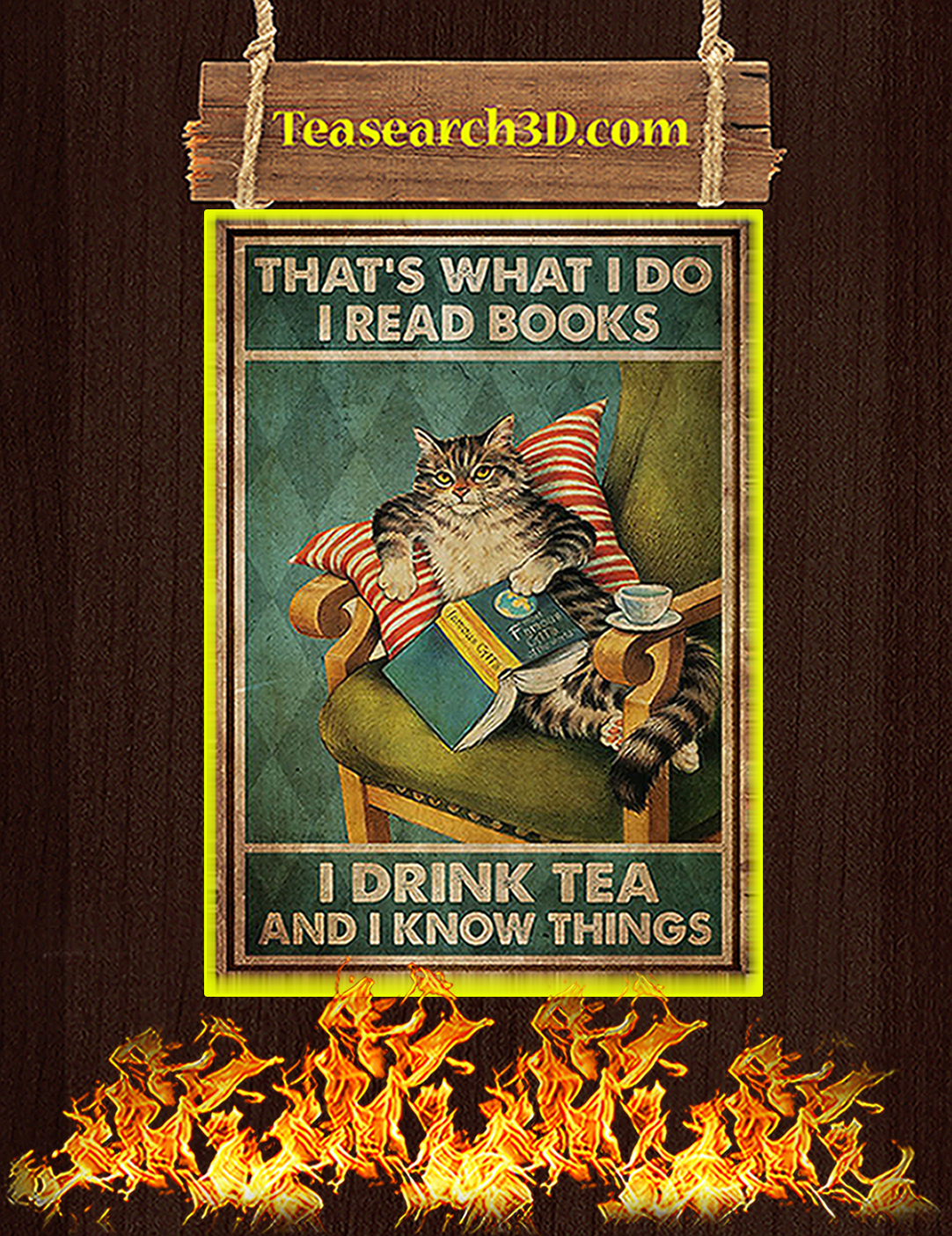 Cat That's What I Do I Read Books I Drink Tea Poster A2