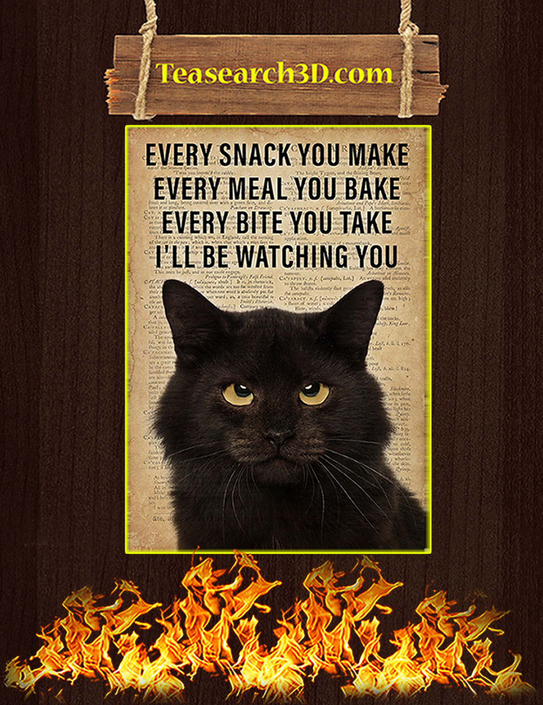 Cat every snack you make every meal you bake poster A2