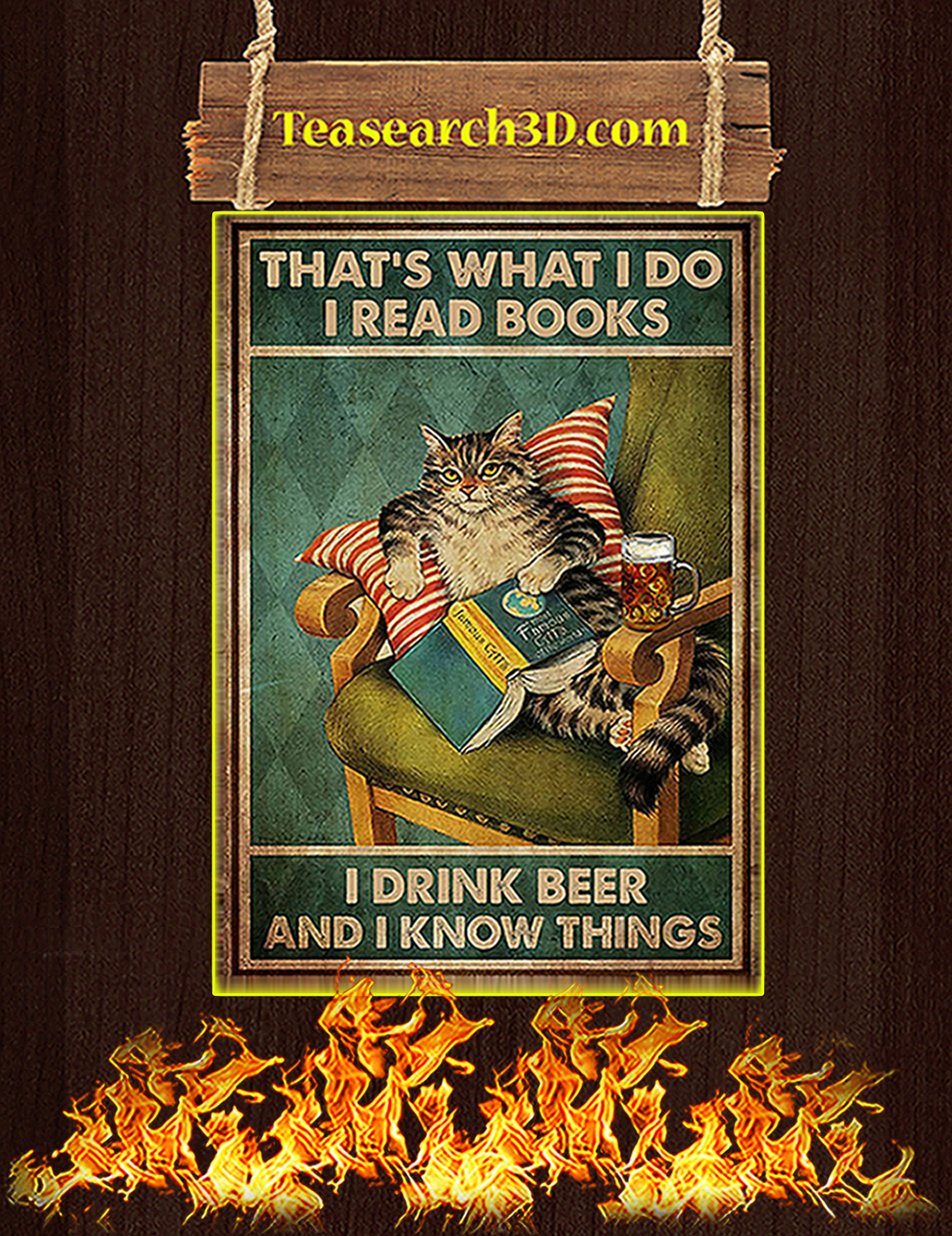 Cat that's what I do I read books I drink beer and I know things poster A3
