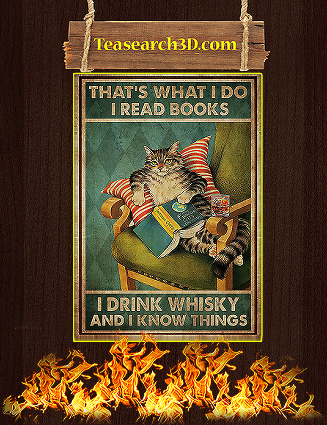 Cat that's what I do I read books I drink whisky and I know things poster A3