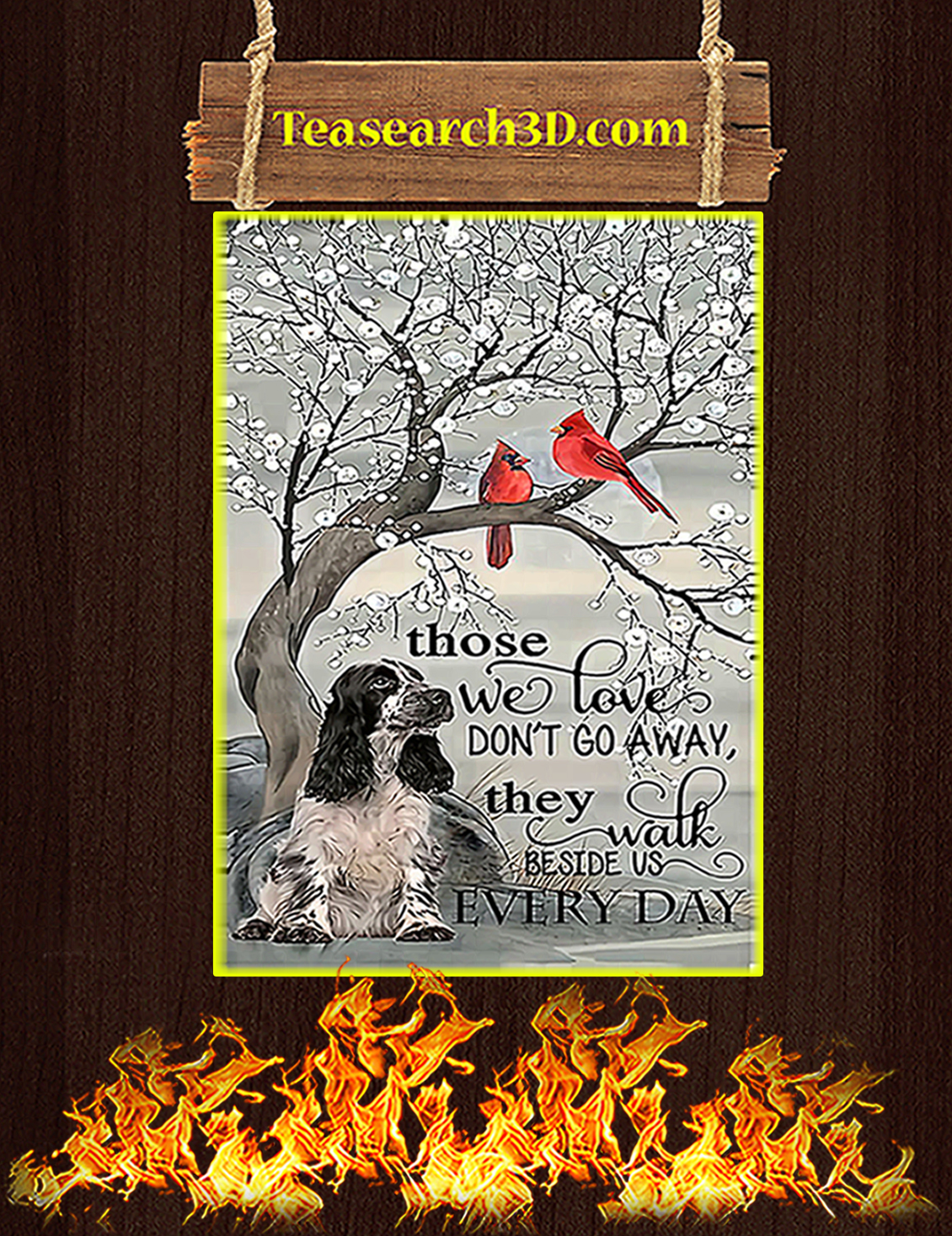 Cocker spaniel those we love don't go away poster A3
