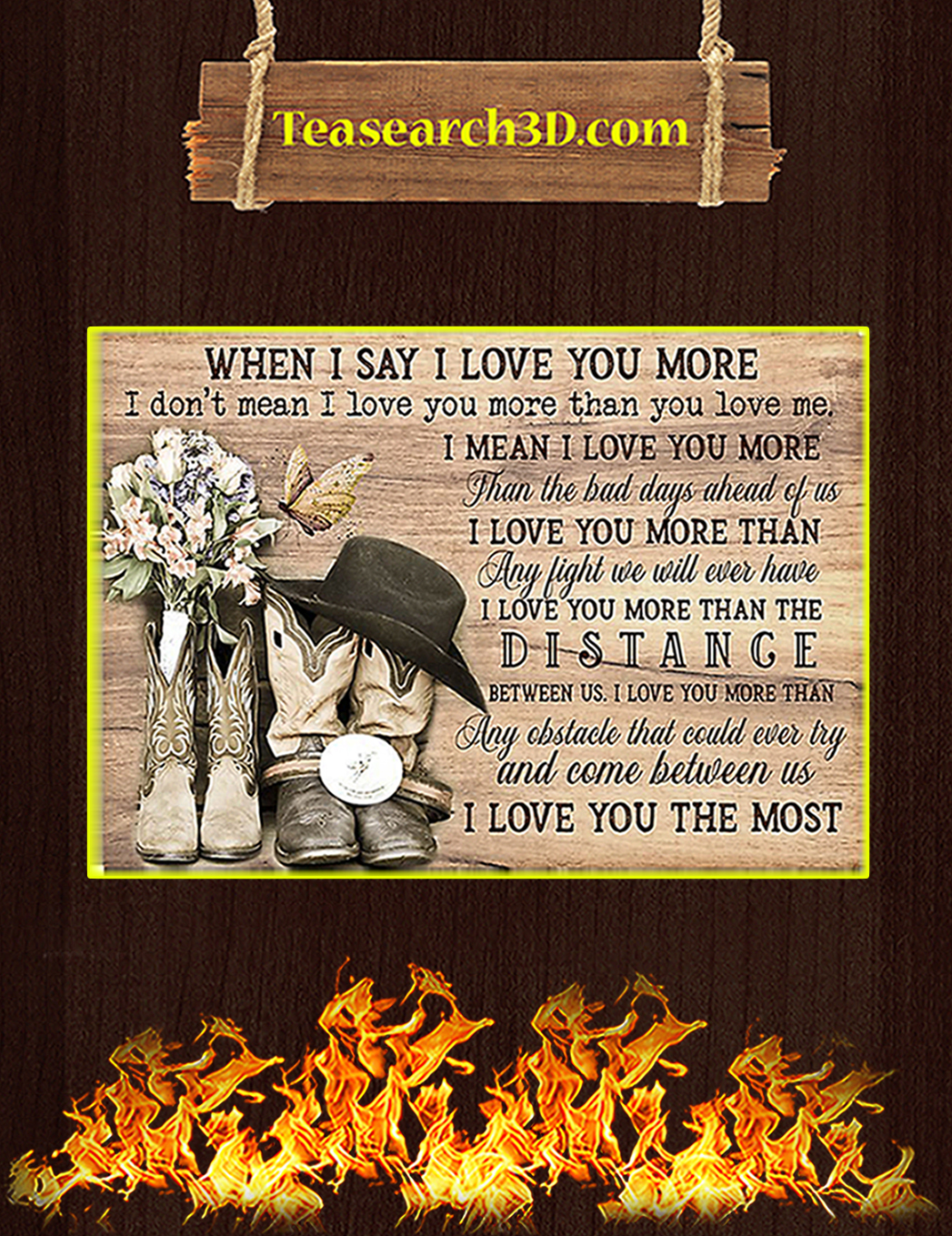 Country living when I say I love you more poster A1