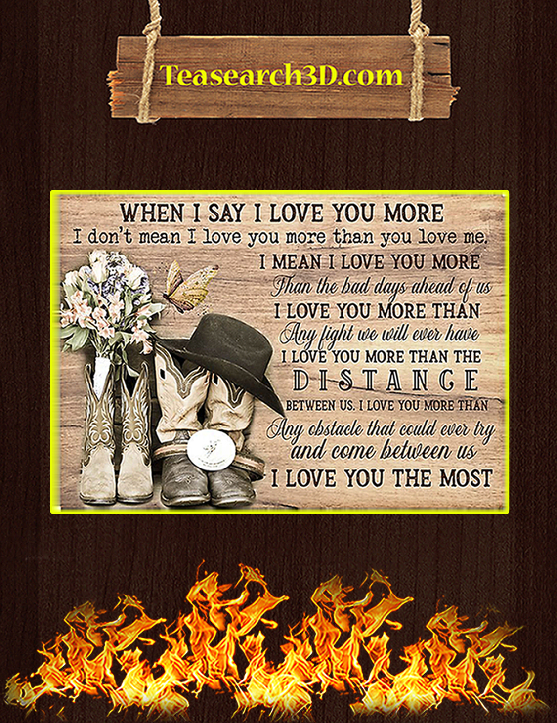 Country living when I say I love you more poster A3