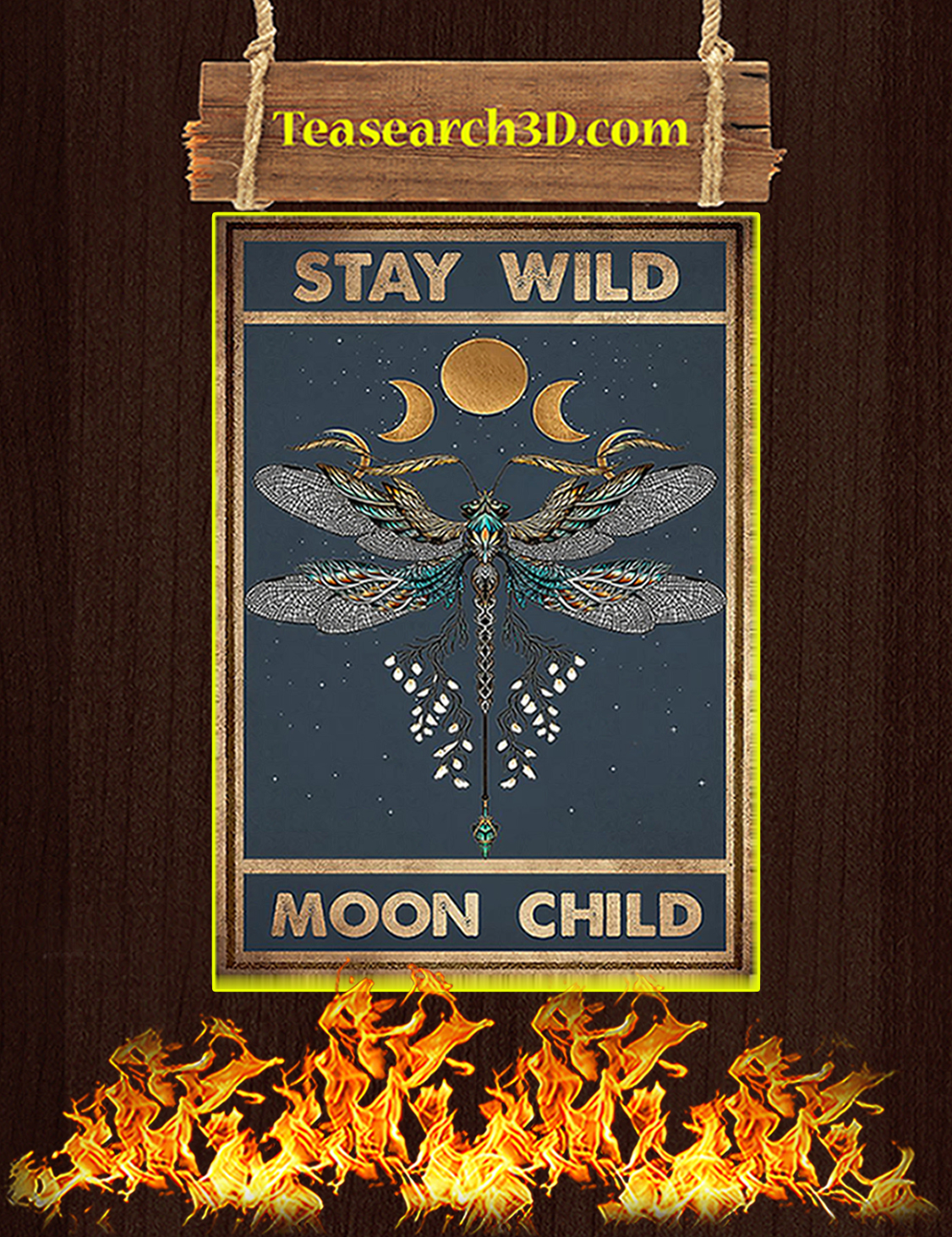 Dragonfly stay wild moon child poster A3