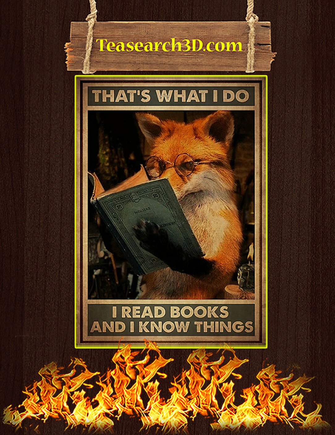 Fox that's what I do I read books and I know things poster A2