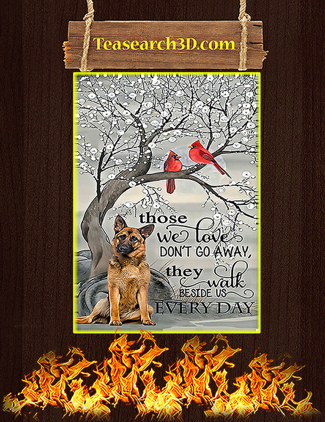 German shepherd those we love don't go away poster A1