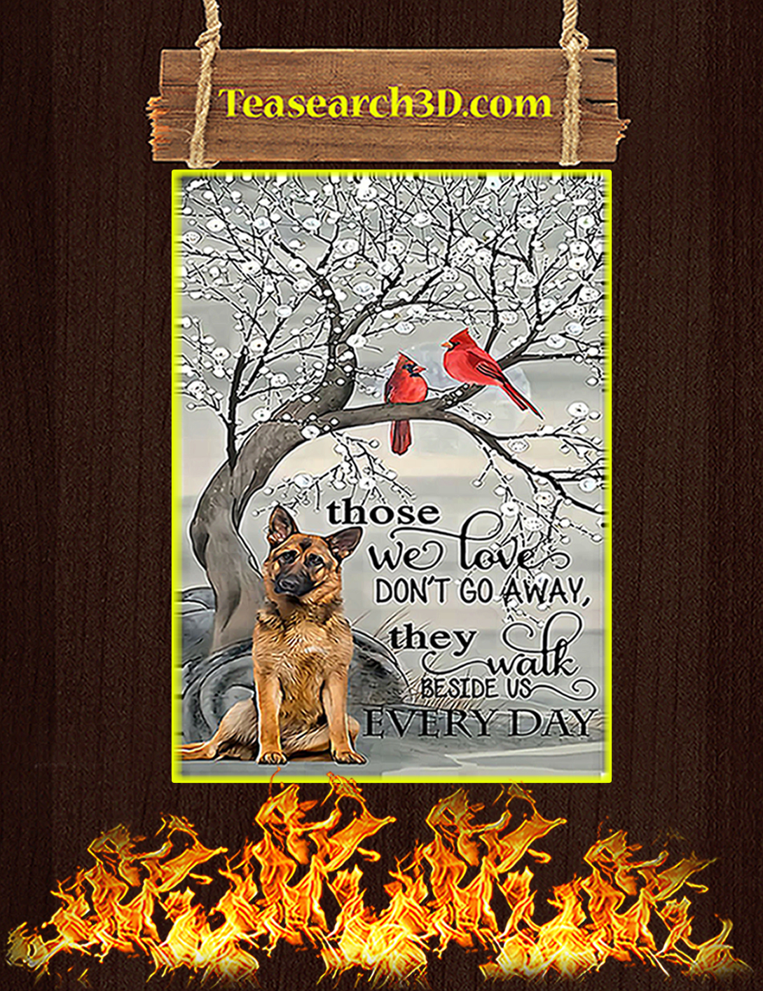 German shepherd those we love don't go away poster A2