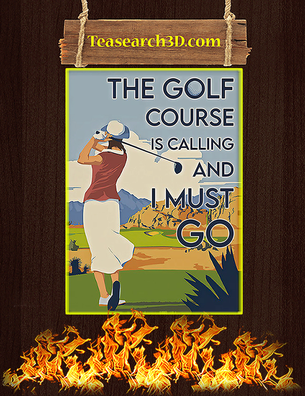 Girl the golf course is calling and I must go poster A1