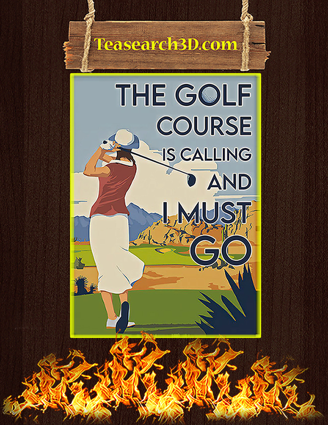 Girl the golf course is calling and I must go poster A3