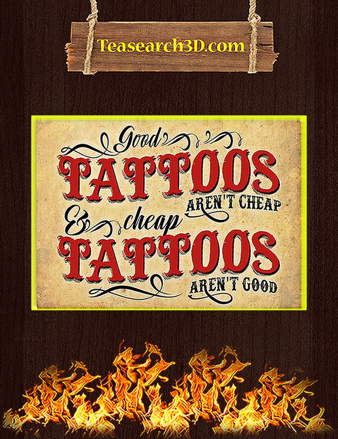 Good tattoos aren't cheap cheap tattoos aren't good poster A2