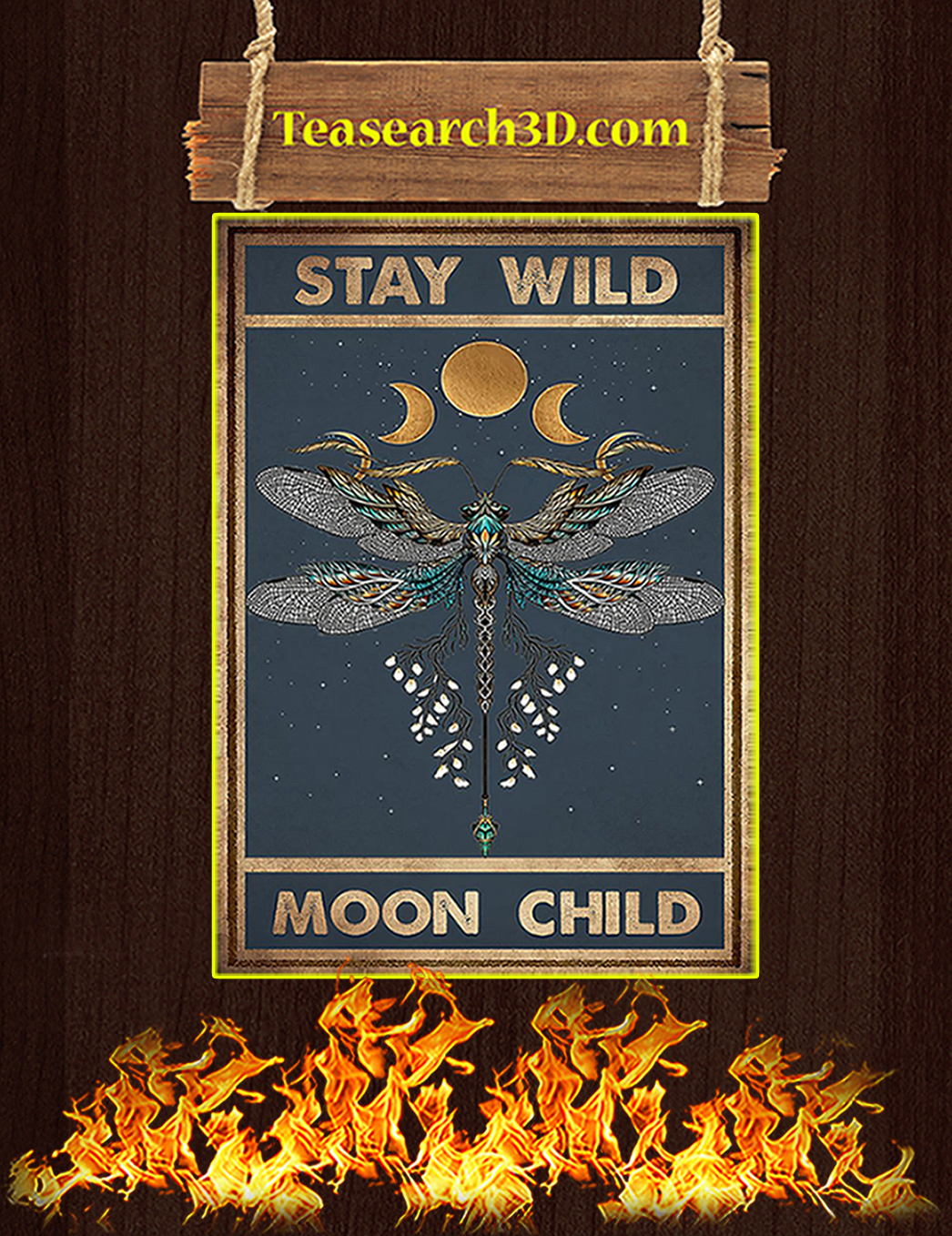 Hippie dragonfly stay wild moon child poster A1