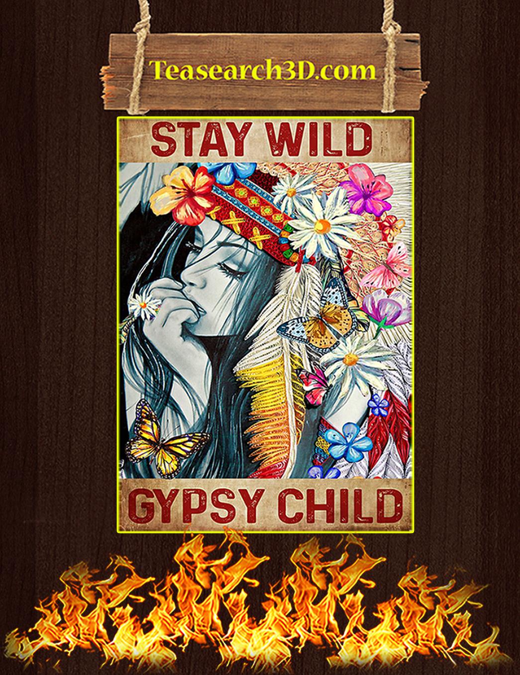 Hippie stay wild gypsy child poster A1