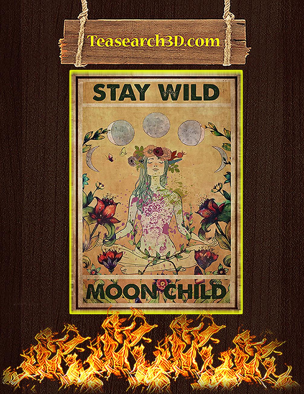 Hippie yoga stay wild moon child poster