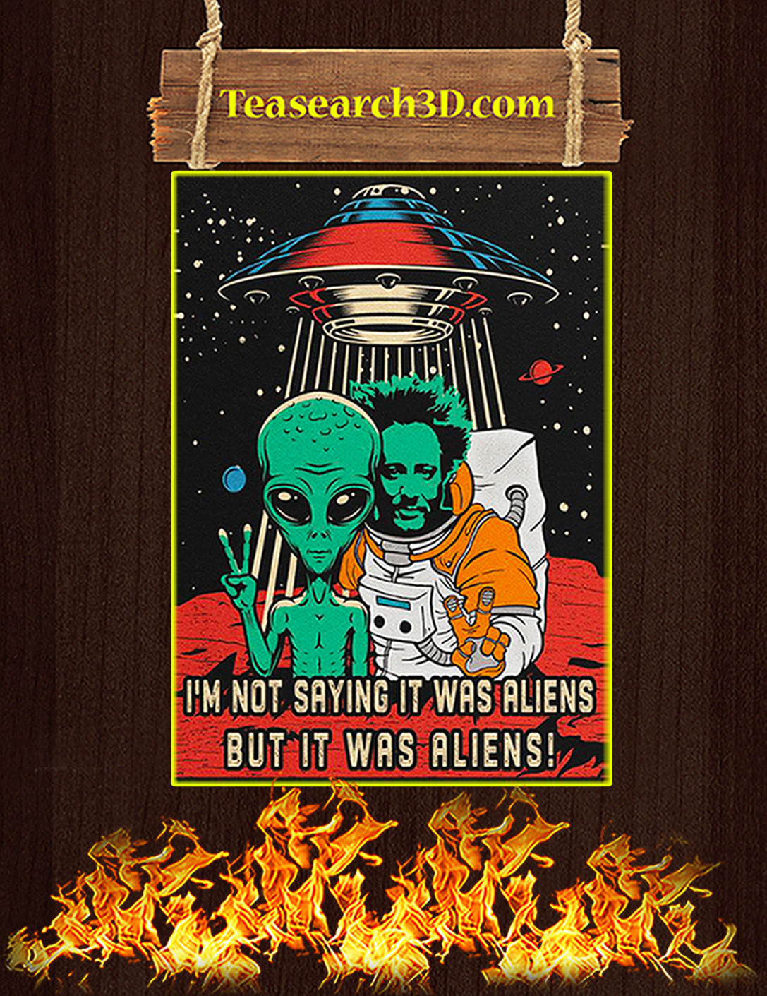 I'm not saying it was aliens but it was aliens canvas prints medium