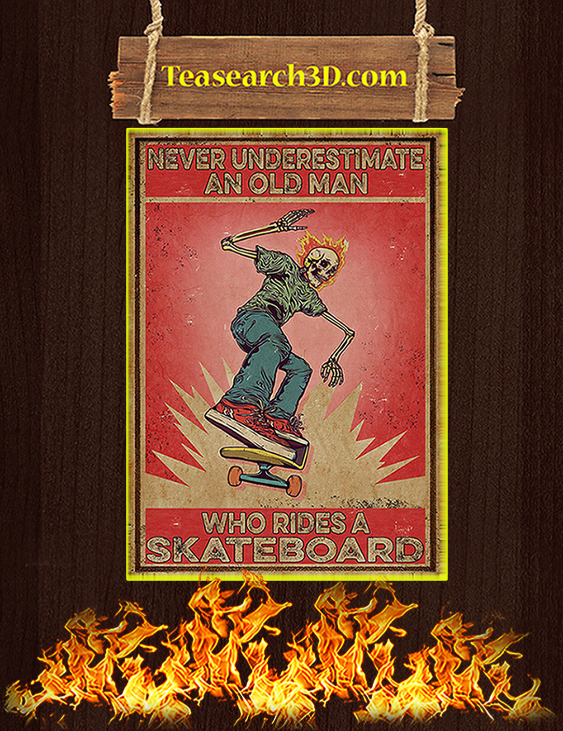 Never underestimate an old man who rides a skateboard poster A3