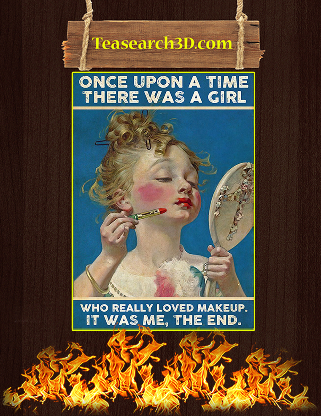 Once upon a time there was a girl who really loved makeup poster A3