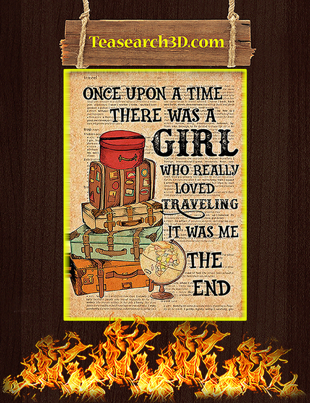 Once upon a time there was a girl who really loved traveling poster A1