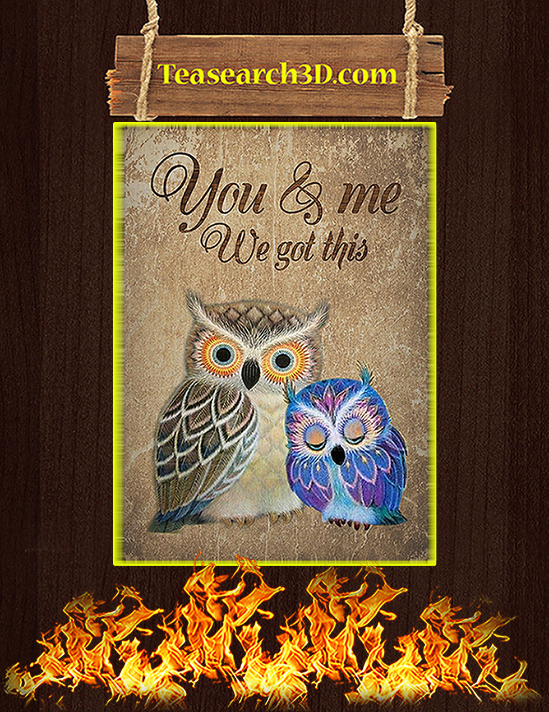 Owl you and me we got this poster A2