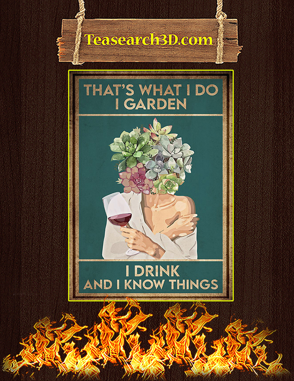 Pot head that's what I do I garden I drink and I know things poster A3