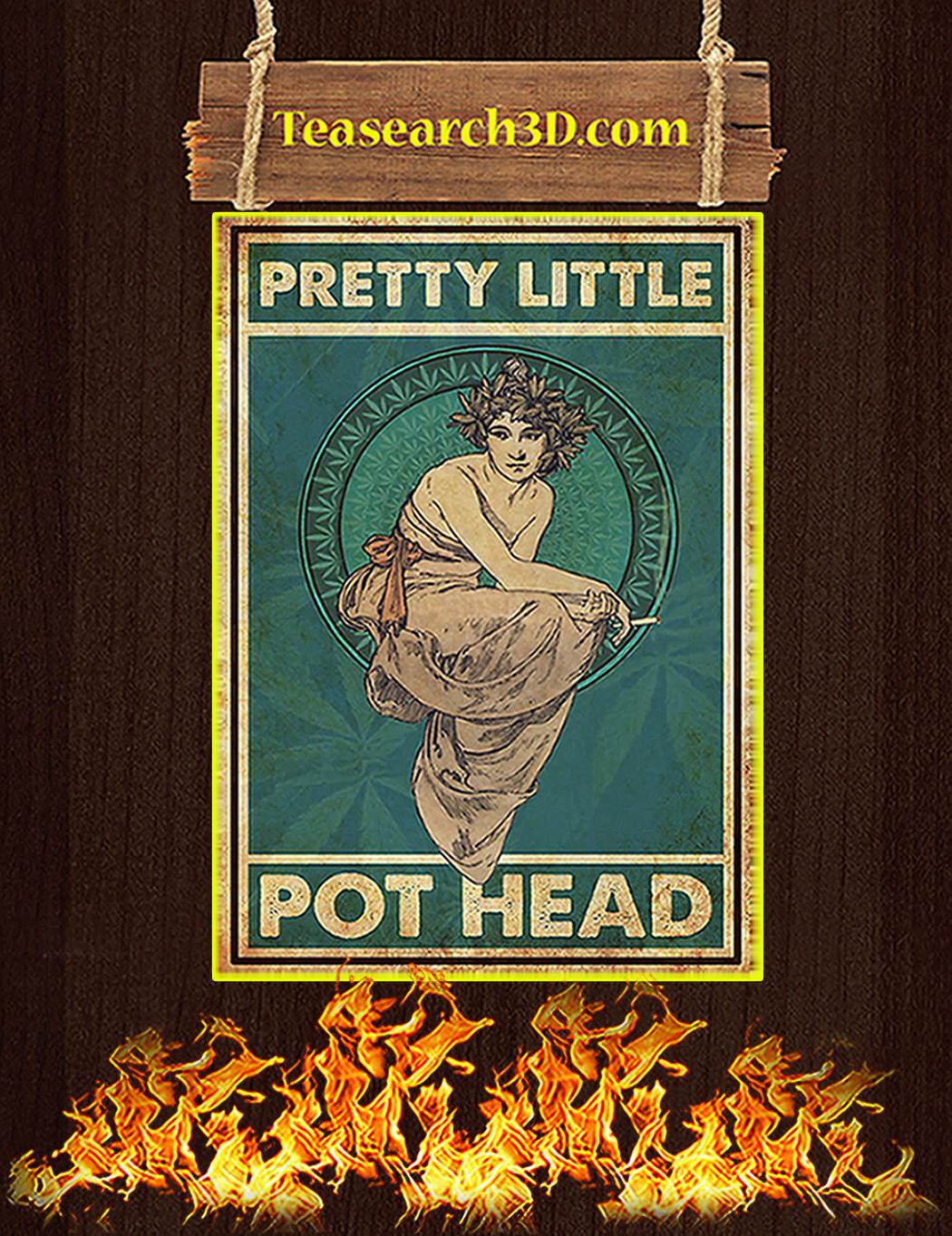 Pretty little pot head poster A1