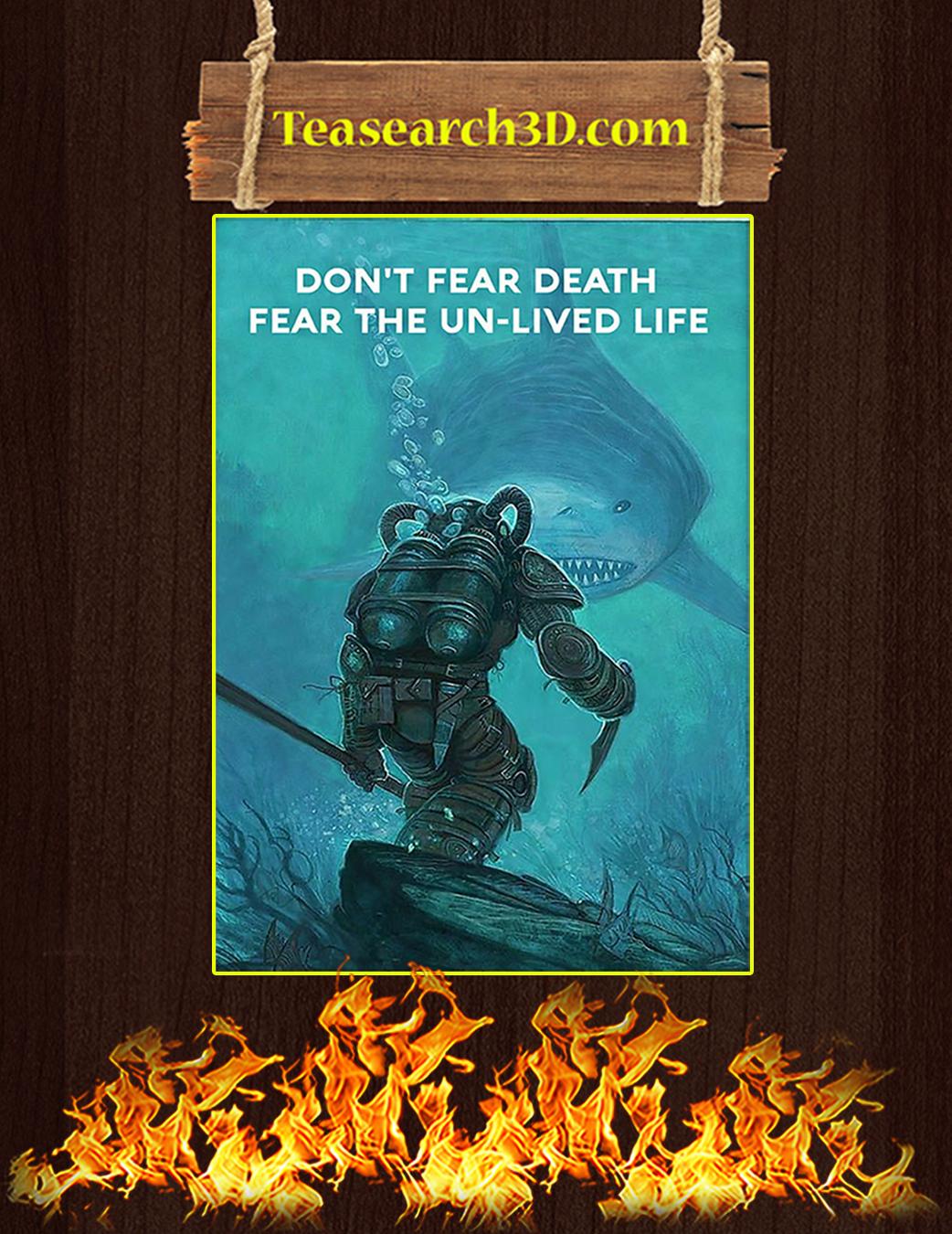 Scuba diving Don't fear death fear the un-lived life poster A1