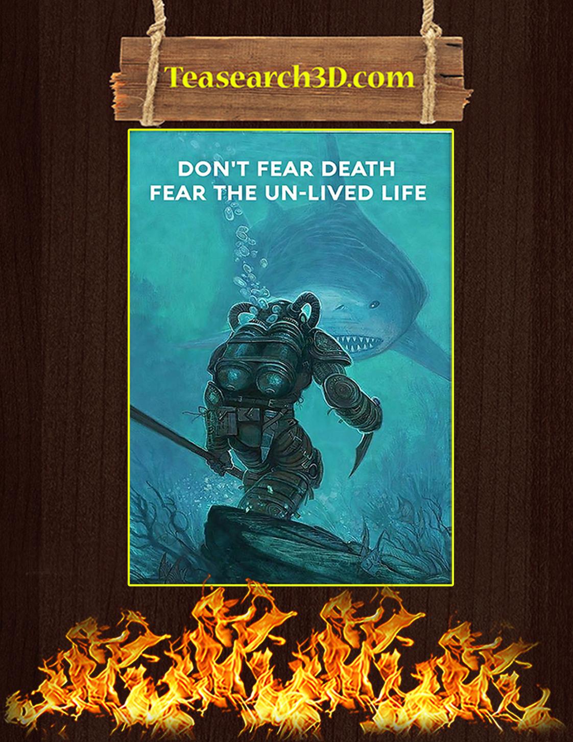Scuba diving Don't fear death fear the un-lived life poster A3