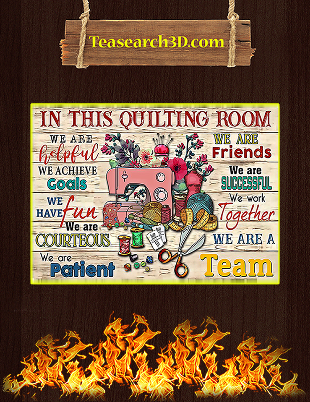 Sewing in this quilting room we are helpful poster