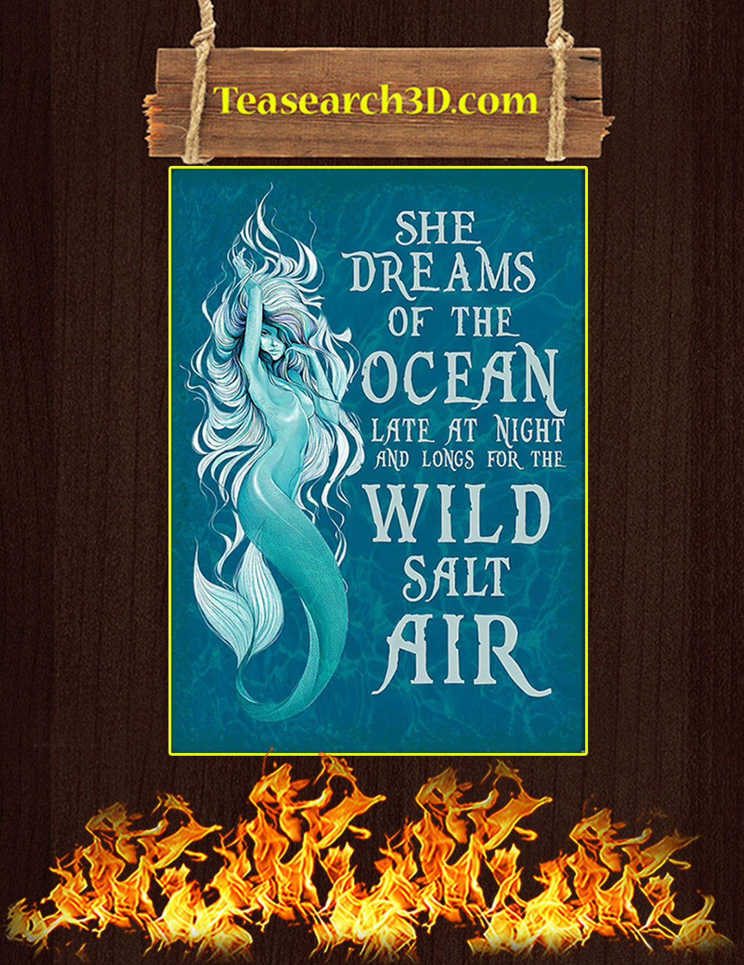 She dreams of the ocean late at night and longs for the wild salt air poster A2