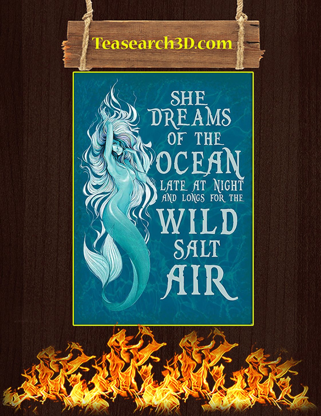 She dreams of the ocean late at night and longs for the wild salt air poster A3