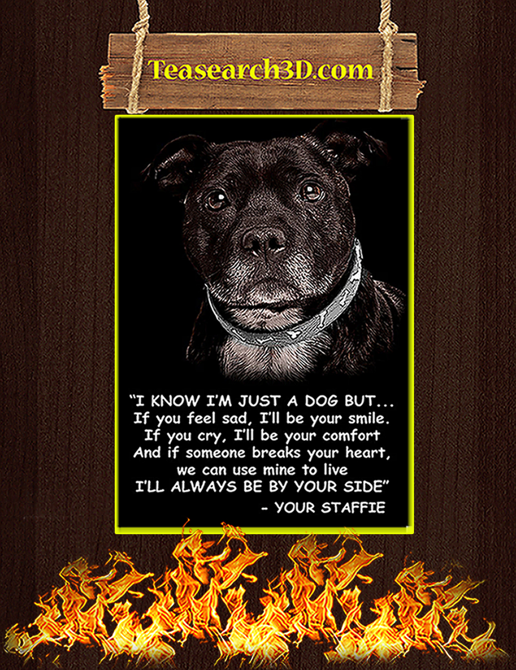 Staffordshire bull terrier I know I just a dog poster A1