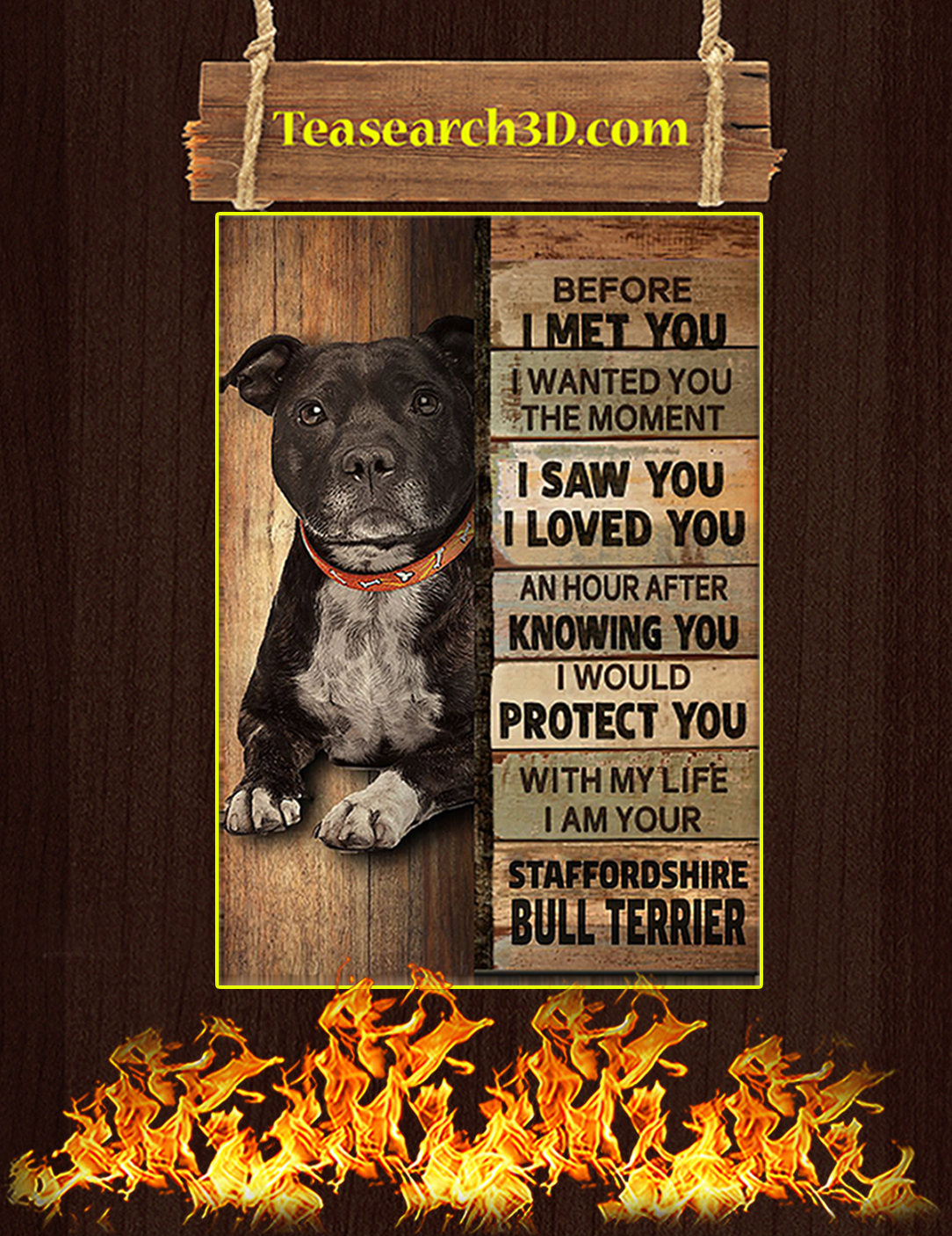 Staffordshire bull terrier before I met you poster A2