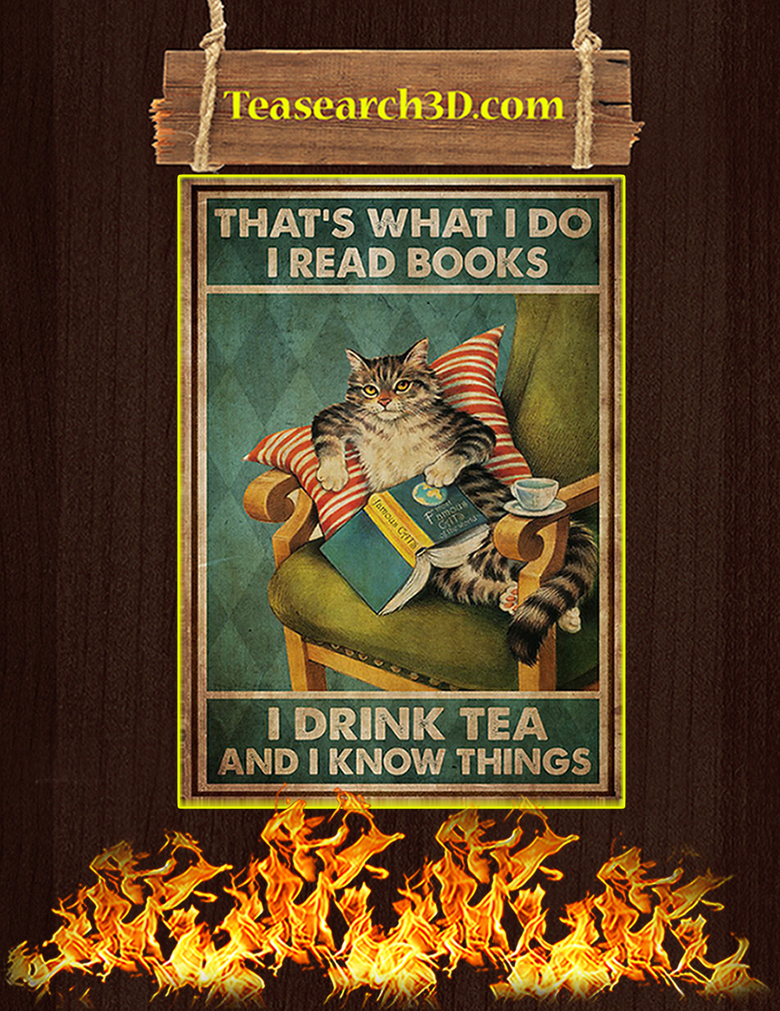 That's what I do I read books I drink tea and I know things Cat poster A3