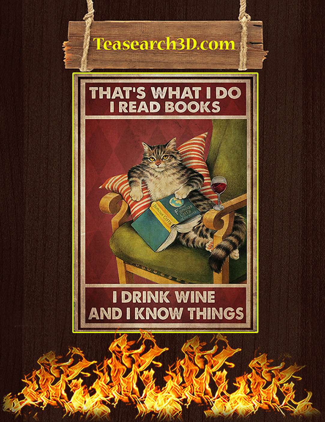 That's what I do I read books I drink wine and I know things cat poster A2