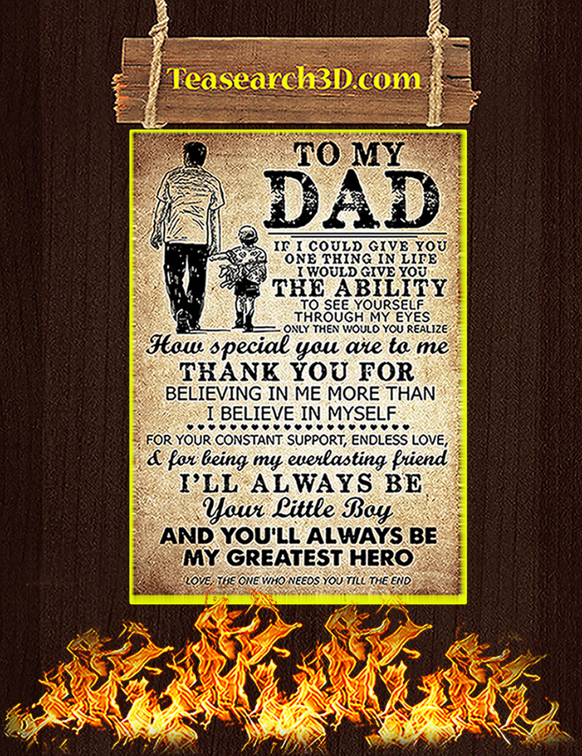 To my dad if i could give you one thing in life poster A3