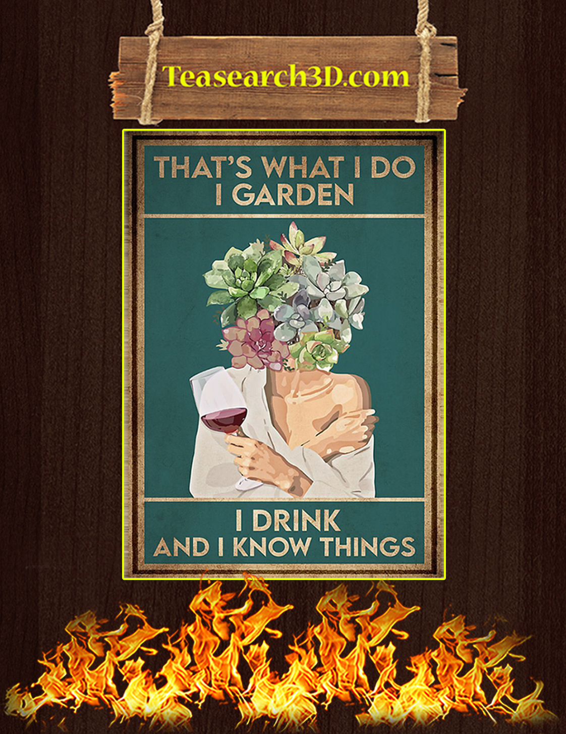 Wine that's what I do I garden I drink and I know things poster A3