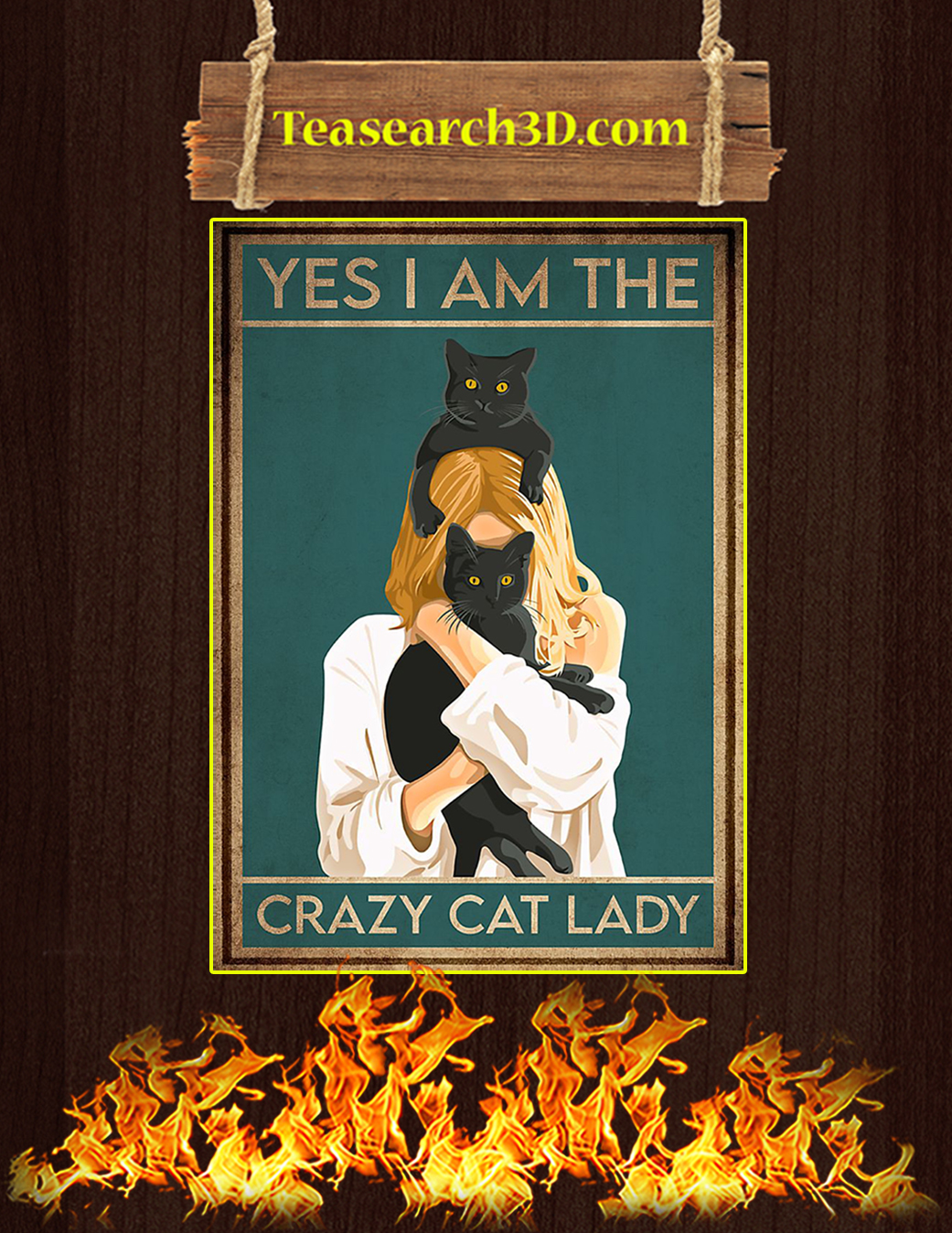 Yes I am the crazy cat lady poster A1